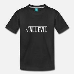 root-of-all-evil-math-pun-teacher-gift-kids-premium-t-shirt